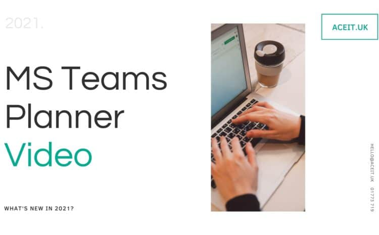 Ace IT Tips – Use MS Teams Planner to organise your team.