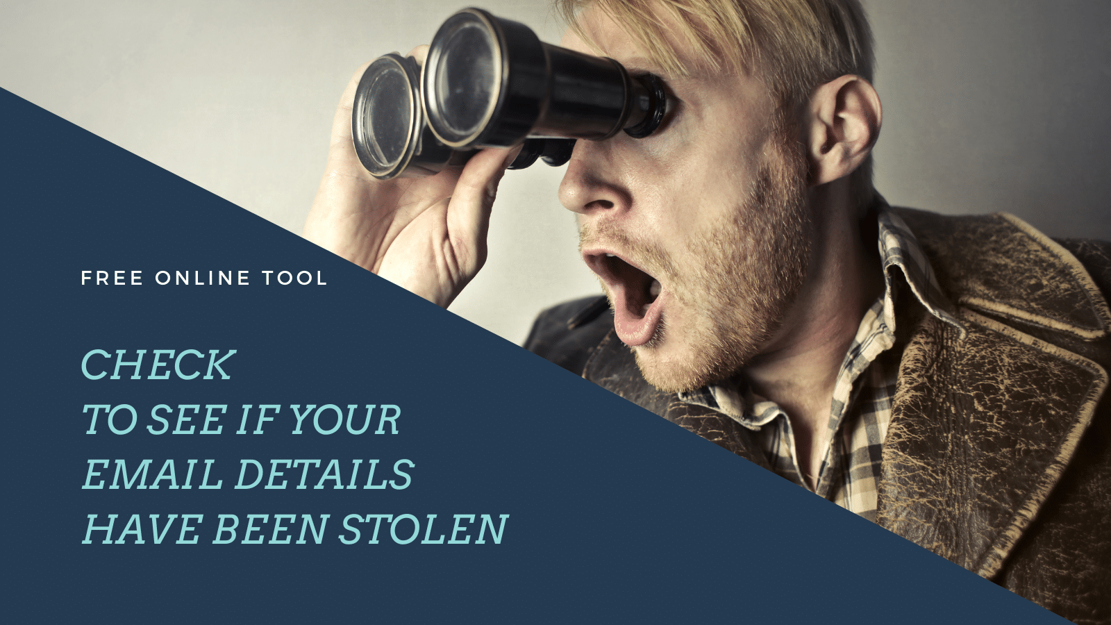 Free tool – Check to see if your email account has been stolen