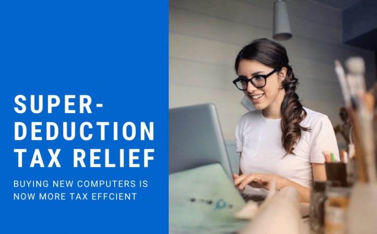 Super-deduction Tax Relief